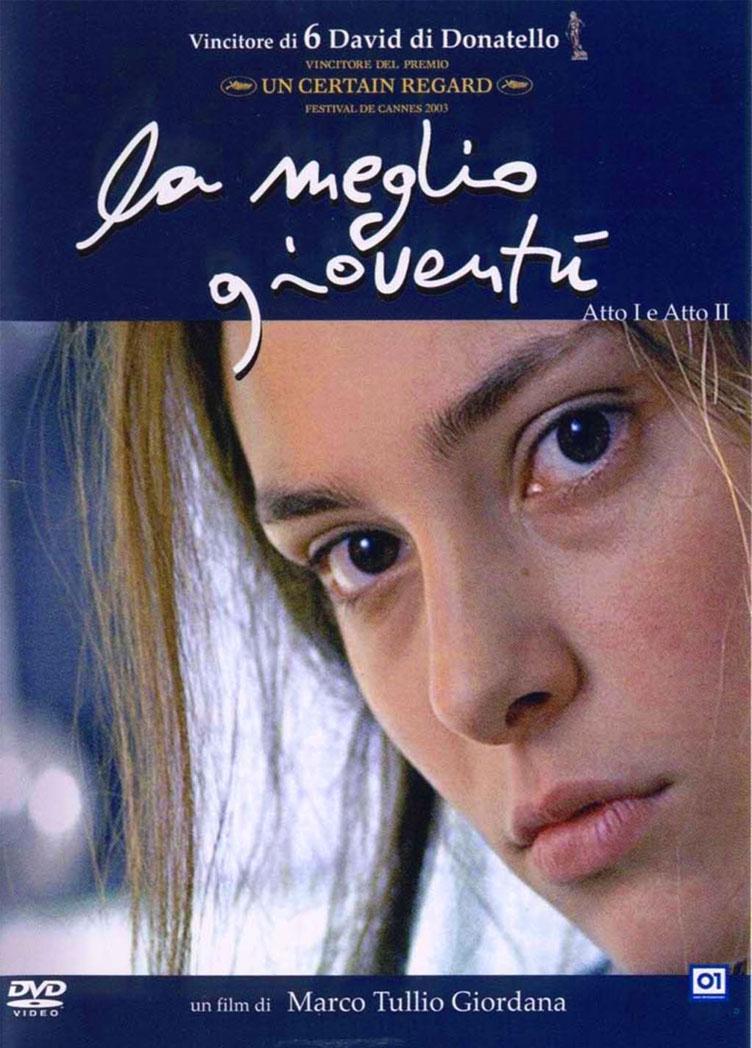 La meglio gioventù, regia di Marco Tullio Giordana (2003)