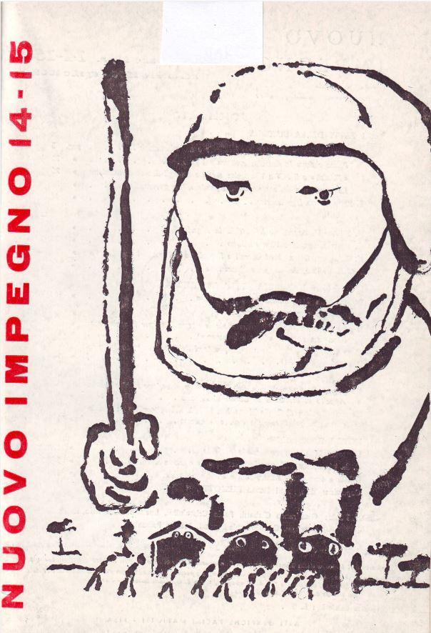 """Copertina del n. 14-15 di """"Nuovo Impegno"""", aprile 1969, contenente la cronaca e un'analisi politico-ideologica dei fatti della Bussola (31 dicembre 1968)"""