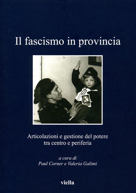 Il fascismo in provincia