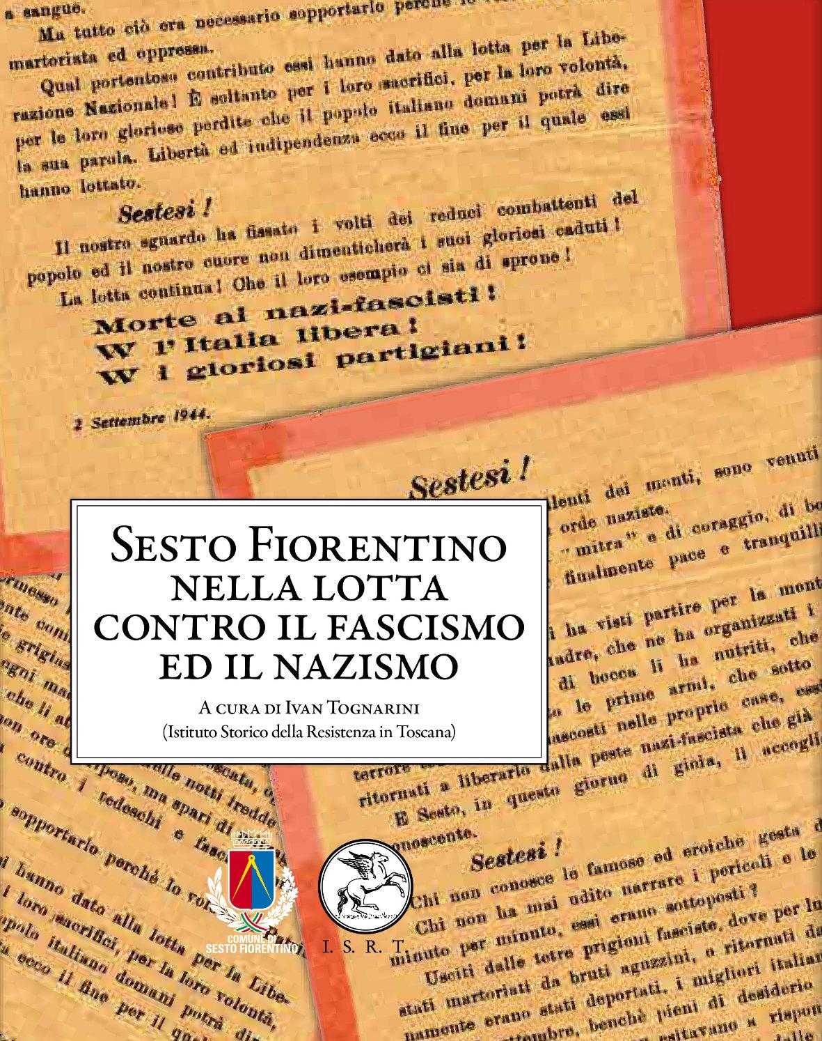 Sesto fiorentino nella lotta contro il fascismo e il nazismo
