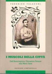 I muscoli della città_Valacchi