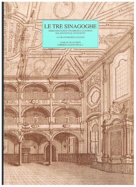sinagoghe-edifici-culto-vita-ebraica-livorno-27b6089a-bb3c-4f68-bb46-49a3eeb54da3