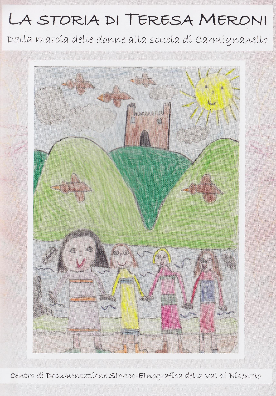 CDSE, La storia di Teresa Meroni, Dalle marcia delle donne alla scuola di Carmignanello 2011 (1)