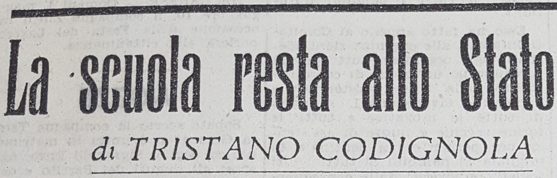 """T. Codignola, """"La scuola resta allo Stato"""" (""""L'Italia Libera"""" 1 maggio 1947)"""