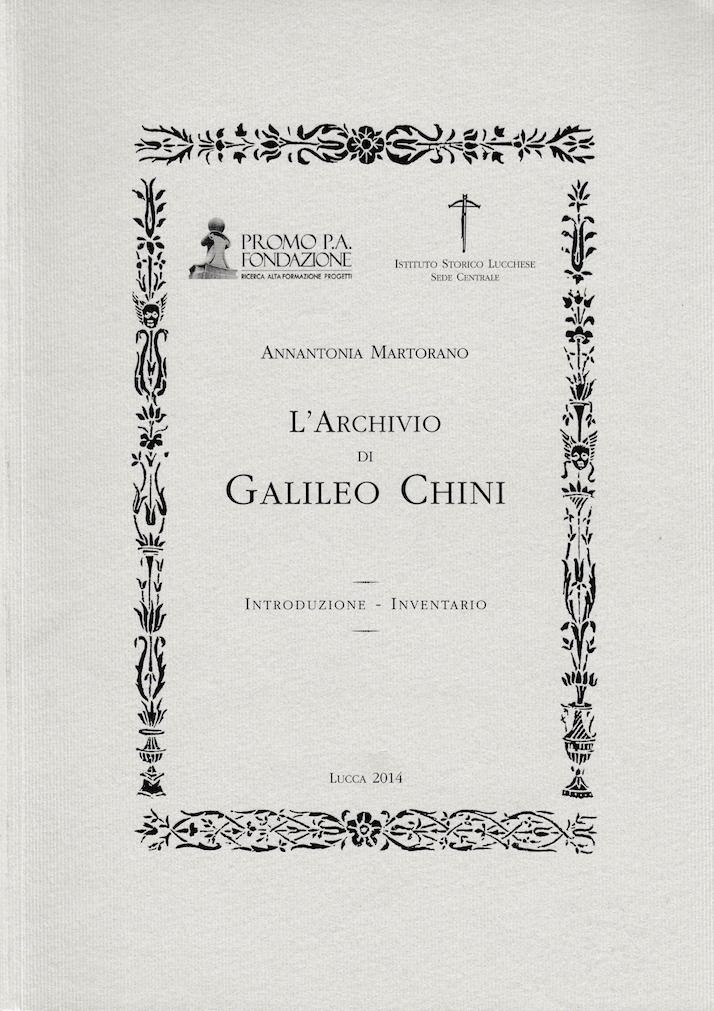 A. Martorano, L'Archivio di Galileo Chini. Introduzione - Inventario, Lucca, Istituto Storico Lucchese Sede Centrale, 2014.