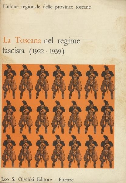toscana-regime-fascista-1922-1939-convegno-studi-b783b113-52ca-4d72-a7b1-fae8ed227ca6