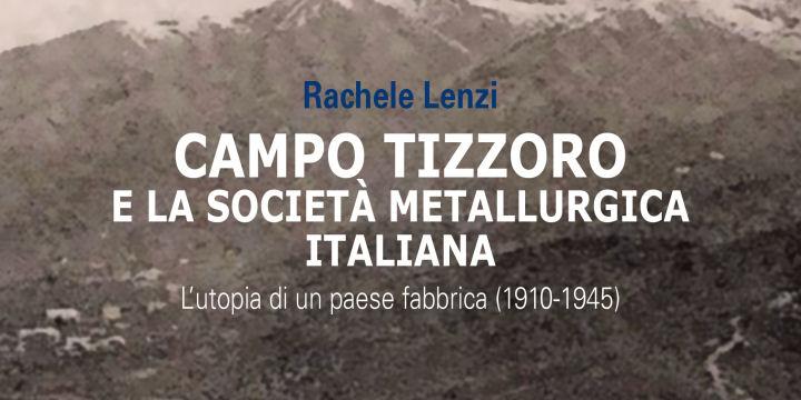 Campo-Tizzoro-e-la-Societ-metallurgica-italiana