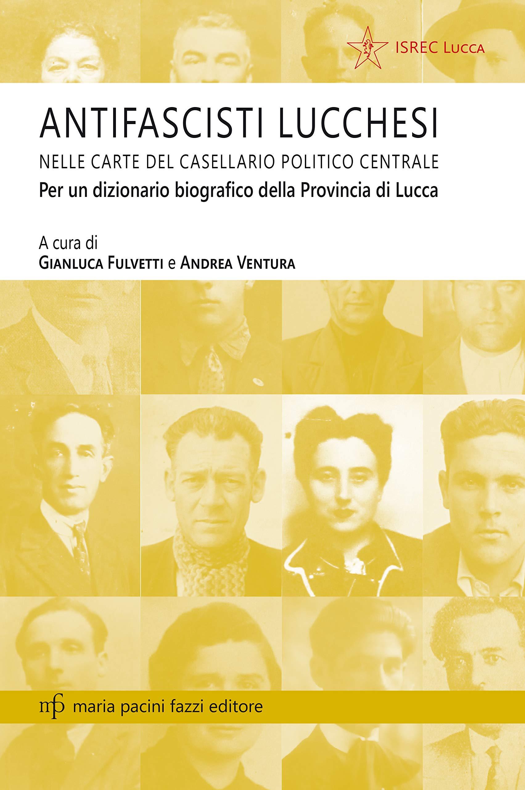 antifascisti lucchesi_fulvetti_ventura_ISRECLU