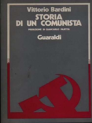 V. Bardini, Storia di un comunista, Guaraldi, Firenze 1977.